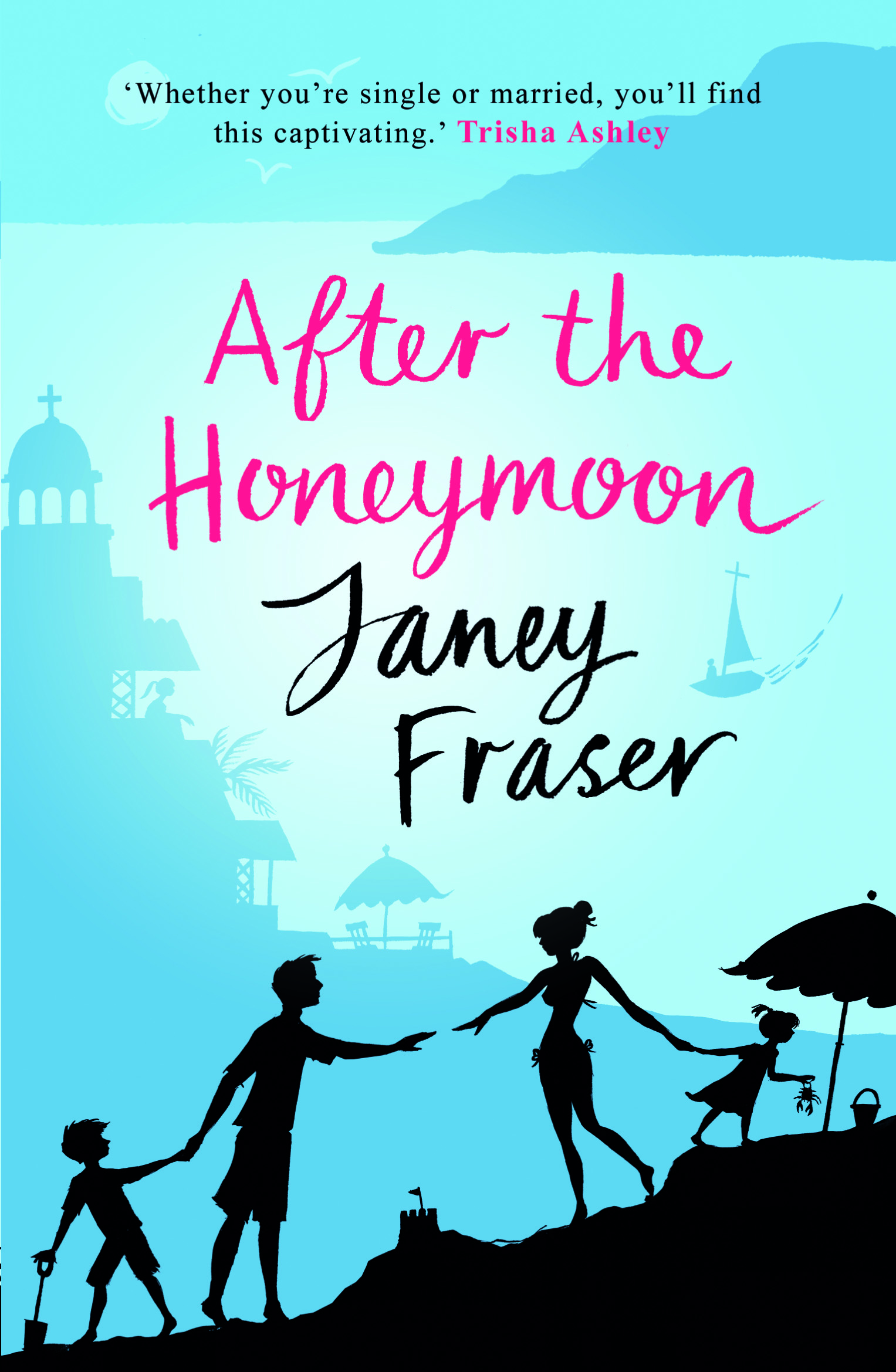 After the Honeymoon - Janey Fraser