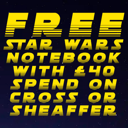 Free Star Wars notebook with £40 spend on Cross or Sheaffer