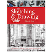 The Sketching and Drawing Bible - Marylin Scott