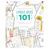 Journal with Purpose: Layout Ideas 101 by Helen Colebrook