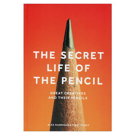 The Secret Life of the Pencil: Great Creatives and their Pencils